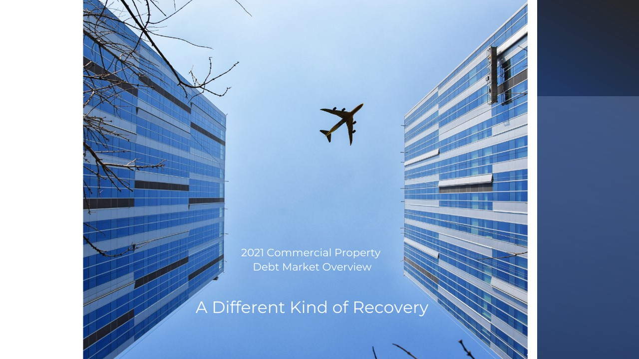 2021 Commercial Property Debt Market Overview