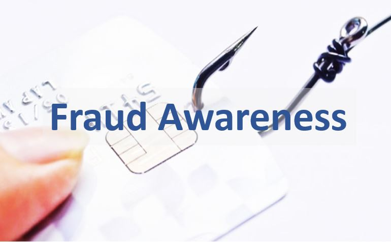 Fraud Awareness – the need to remain vigilant.